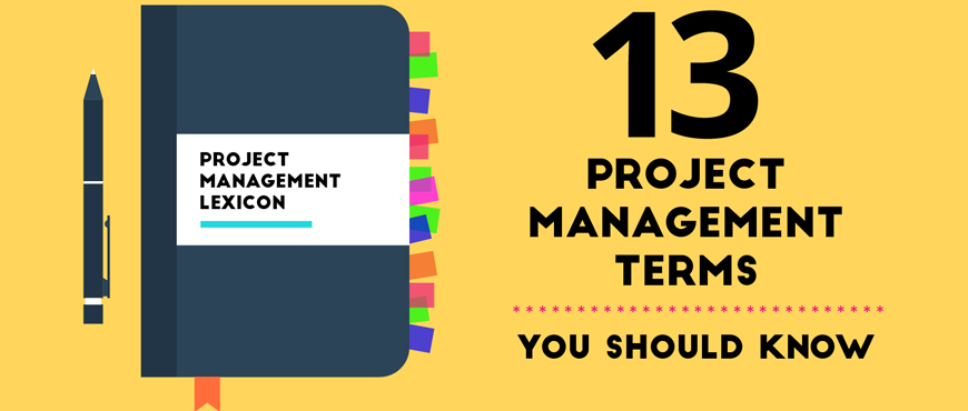 13 Project Management Terms You Should Know